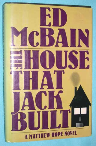 Photo of hardback book The House That Jack Built, Ed McBain, first edition, front cover.