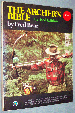 Photo of softcover book on archery hunting - The Archer's Bible by Fred Bear, front cover