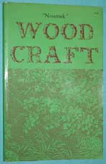 Photo of softcover book Wood Craft, Nessmuk, front cover