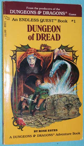 Dungeon of Dread, Endless Quest Book 1, Rose Estes, Paperback, front cover