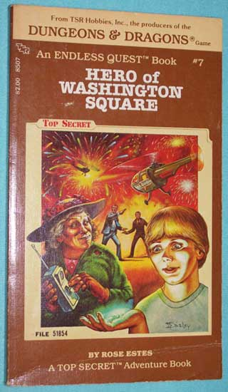 Endless Quest # 7 Hero of Washington Square, Rose Estes, front cover