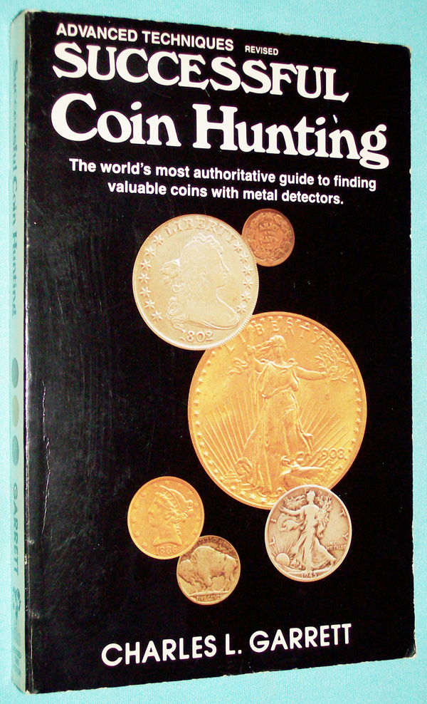 Photo of paperback book, Advanced Techniques Successful Coin Hunting by Charles L. Garrett, front cover.